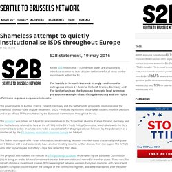Shameless attempt to quietly institutionalise ISDS throughout Europe - Seattle to Brussels Network