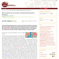The Localism Act in London: institutionalising urban divisions