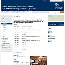 Program - Institutionen för matematikämnets och naturvetenskapsämnenas didaktik