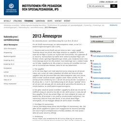 2013 Ämnesprov - Institutionen för pedagogik och specialpedagogik, IPS, Göteborgs universitet