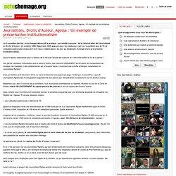 Journalistes, Droits d'Auteur, Agessa : Un exemple de précarisation institutionnalisée