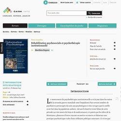 Réhabilitation psychosociale etpsychothérapie institutionnelle