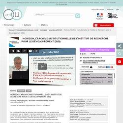 Horizon, l'archive institutionnelle de l'Institut de Recherche pour le Développement (IRD) - Université de Bordeaux - SAM