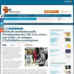 Méthode institutionnelle d'intégration des TIC à un cours, une école, un campus. L'hybridation avantageuse