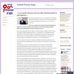 «Les conseils citoyens sont une offre institutionnelle de participation