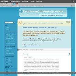 Les stratégies institutionnelles des musées dans le web de données ouvert : la construction d'un espace muséal partagé en question