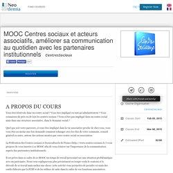 MOOC Centres sociaux et acteurs associatifs, améliorer sa communication au quotidien avec les partenaires institutionnels