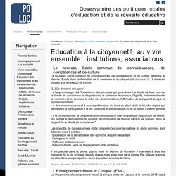 Education à la citoyenneté, au vivre ensemble : institutions, associations — Observatoire de la Réussite Educative