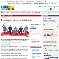 Institutions : Commissaire européen, un job en or