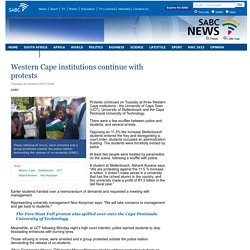 Western Cape institutions continue with protests :Tuesday 20 October 2015