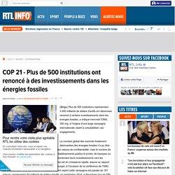 COP 21 - Plus de 500 institutions ont renoncé à des investissements dans les énergies fossiles