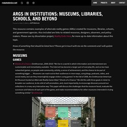 ARGs in institutions: museums, libraries, schools, and beyond