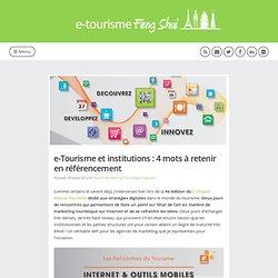 e-Tourisme et institutions : 4 mots à retenir en référencement