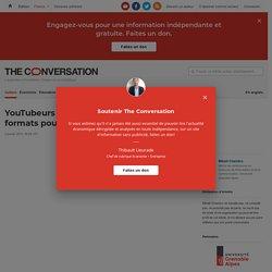 YouTubeurs et institutions : de nouveaux formats pour la médiation scientifique