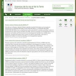 Les grandes institutions scientifiques-Sciences de la vie et de la Terre-Éduscol