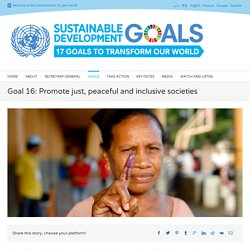Peace, justice and strong institutions - United Nations Sustainable Development