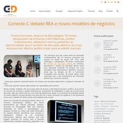 Conecte-C debate REA e novos modelos de negócios