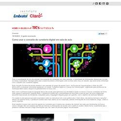 Como usar o conceito de curadoria digital em sala de aula