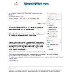 Rev. Inst. Med. trop. S. Paulo vol.55 no.1 São Paulo Jan./Feb. 2013 Yellow fever epizootics in non-human primates, São Paulo sta