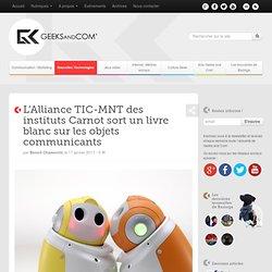 L'Alliance TIC-MNT des instituts Carnot sort un livre blanc sur les objets communicants