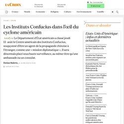 Les Instituts Confucius dans l'œil du cyclone américain