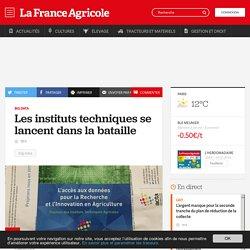 FRANCE AGRICOLE 18/10/16 Big-data - Les instituts techniques se lancent dans la bataille