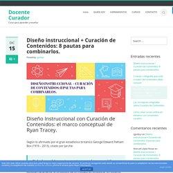 Diseño instruccional + Curación de Contenidos: 8 pautas para combinarlos