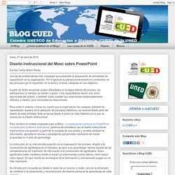 Bravo Reyes, Carlos (2015) CUED: Diseño instruccional del Mooc sobre PowerPoint