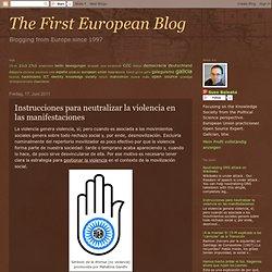 simply, the first european blog: Instrucciones para las manifestaciones en caso de violencia