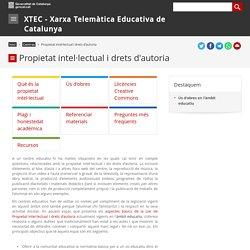 Centres. Instruccions. Propietat intel·lectual i drets d'autoria. XTEC - Xarxa Telemàtica Educativa de Catalunya