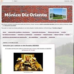 Mónica Diz Orienta: Instrucións para a admisión en Arte Dramática 2017