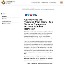Ten Ways to Engage and Instruct Students Remotely