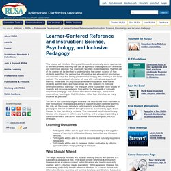 Learner-Centered Reference and Instruction: Science, Psychology, and Inclusive Pedagogy