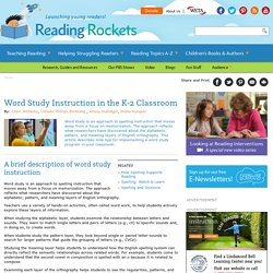 Word Study Instruction in the K-2 Classroom
