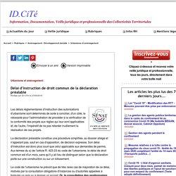 Délai d'instruction de droit commun de la déclaration préalable. ID.Cité. www.idcite.com