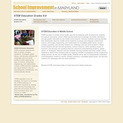 STEM Education Grades 6-8 ~ Instruction ~ School Improvement in Maryland
