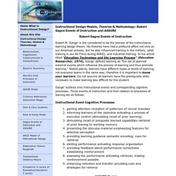 Robert Gagne Events of Instruction and ASSURE -Instructional Design Models, Theories & Methodology