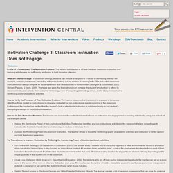 Motivation Challenge 3: Classroom Instruction Does Not Engage