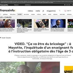 """""""Ça va être du bricolage"""" : à Mayotte, l'inquiétude d'un enseignant face à l'instruction obligatoire dès l'âge de 3 ans"""