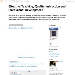 Effective Teaching, Quality Instruction and Professional Development