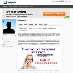 Yahoo Mail Login Error- Instruction to Resolve by remboden3
