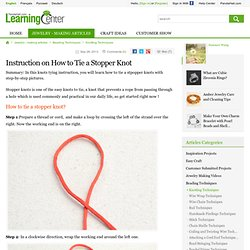Stevedore Knot - How to Tie a Stopper Knot