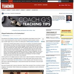 Flipped Instruction or No Instruction? - Coach G's Teaching Tips