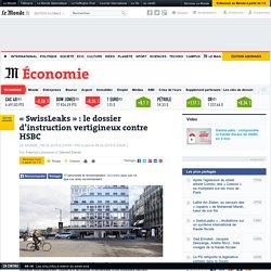 le dossier d'instruction contre HSBC - Le Monde 8/02/15