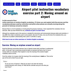 Airport pilot instruction vocabulary exercise part 2: Moving around an airport