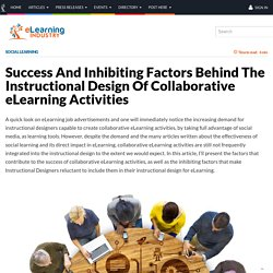 Success And Inhibiting Factors Behind The Instructional Design Of Collaborative eLearning Activities