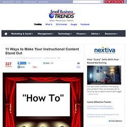 11 Ways to Make Your Instructional How To Content Stand Out