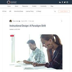 Instructional Design: A Paradigm Shift