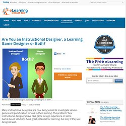 Are You an Instructional Designer, a Learning Game Designer or Both?