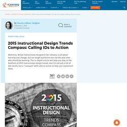 2015 Instructional Design Trends Compass: Calling IDs to Action